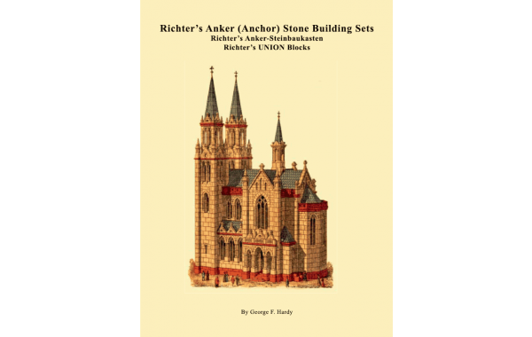 Richter's Anker Stone Building Sets by George Hardy
